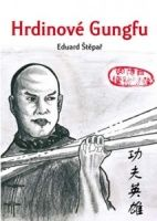 Přebal knihy Hrdinové Gungfu